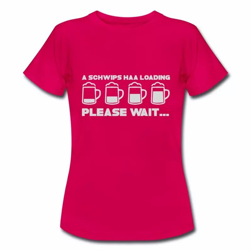 T shirt rubis femme Humour Alsace Beer Please Wait