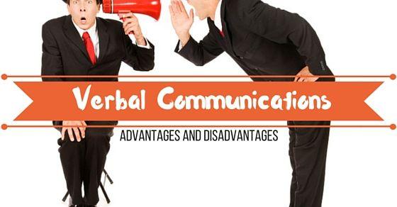 Advantage of Verbal Communication Skills