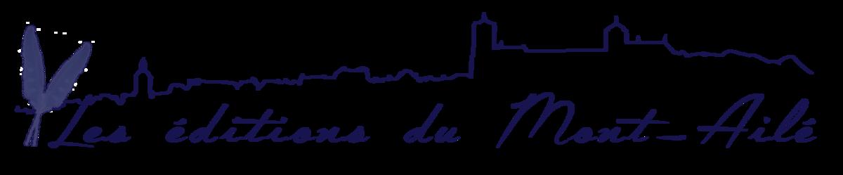 Copyright © les éditions du Mont-Ailé