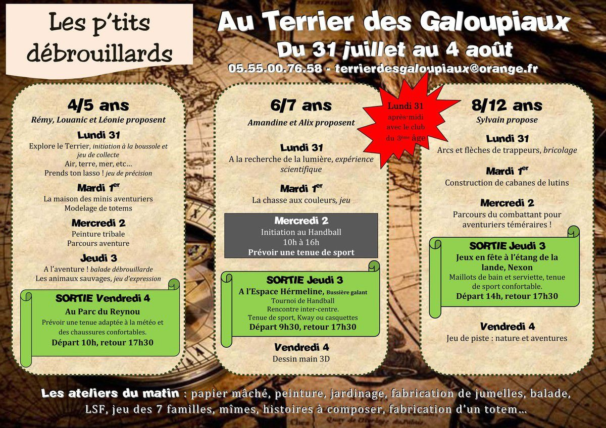 Semaine du 31 juillet au 4 août, Les Galoupiaux partent en exploration !