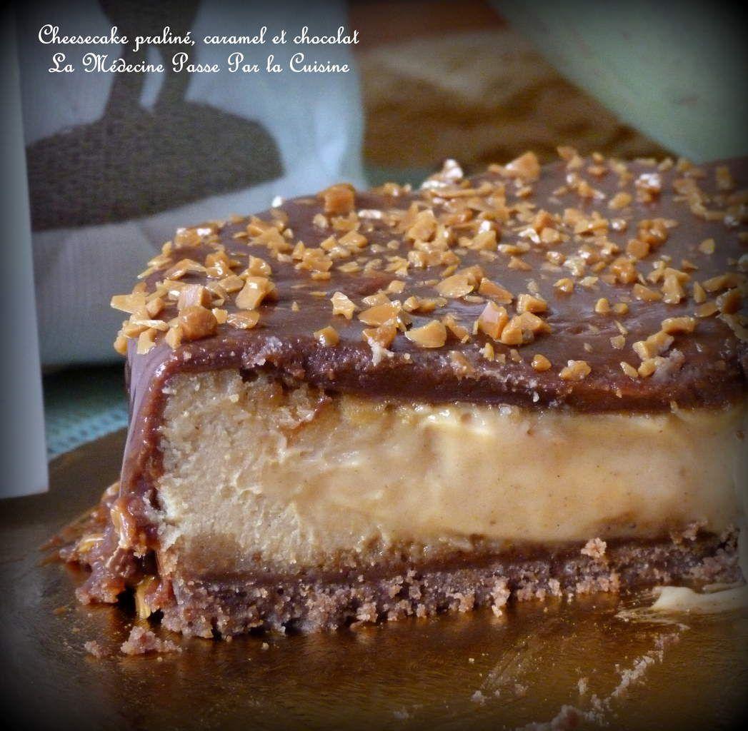 Cheesecake praliné, chocolat et caramel