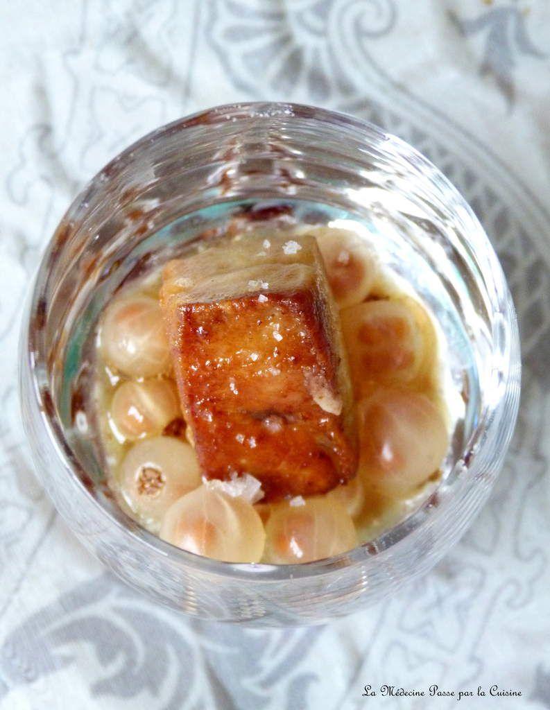 Verrine de foie gras poêlé et groseilles blanches