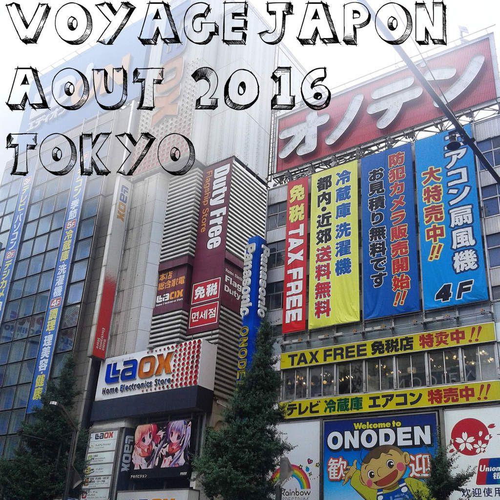 Voyage Japon août 2016 - Tokyo - Jour 14 et 15