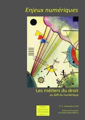 """""""Techniques d'enquête numérique judiciaire : les défis d'une survie dans la modernité"""", Enjeux numériques, Annales des Mines, n°3, septembre 2018, p.58-62."""