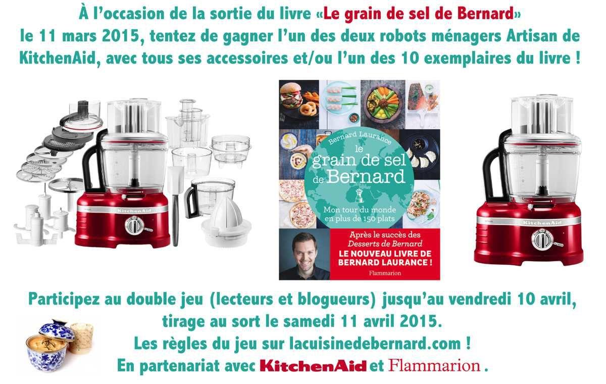 """Concours : KitchenAid et livre """"Le grain de sel de Bernard"""""""