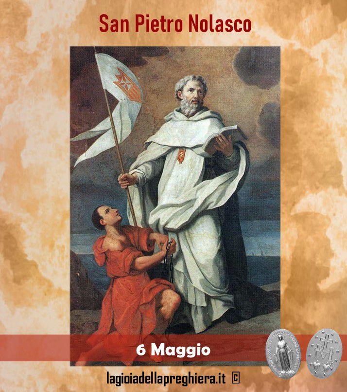 6 Maggio : San Pietro Nolasco - Preghiera e vita