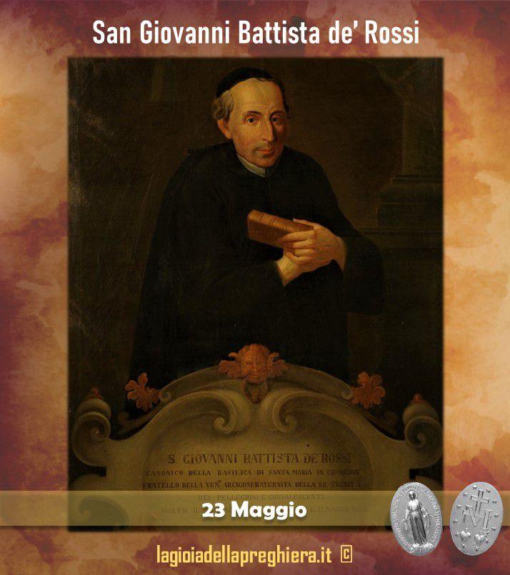 23 Maggio: San Giovanni Battista de' Rossi - Preghiere e vita