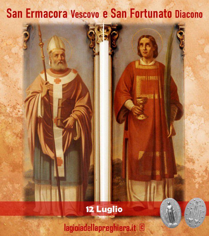 12 Luglio: Santi Ermacora vescovo e Fortunato diacono, martiri
