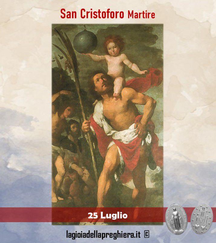 25 Luglio: San Cristoforo - Preghiera e vita