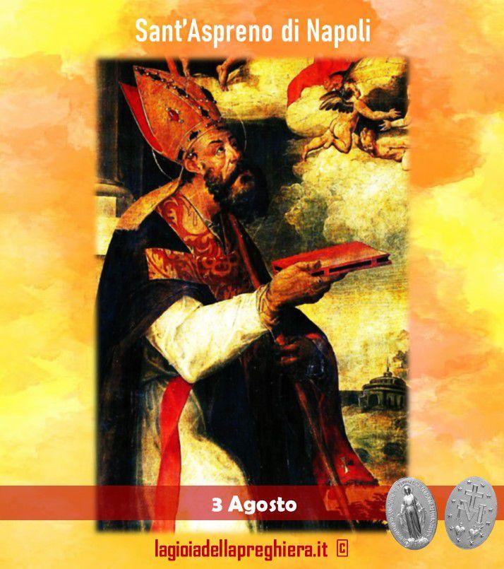 3 Agosto : Sant'Aspreno di Napoli, invocato per l'emicrania - Preghiere e vita