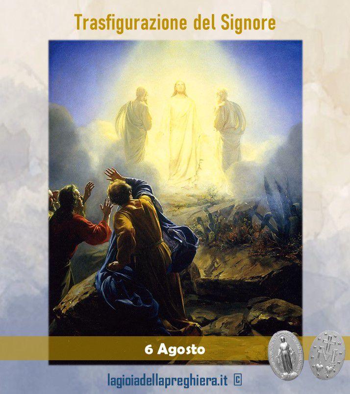 6 Agosto : Trasfigurazione di Nostro Signore - Preghiere