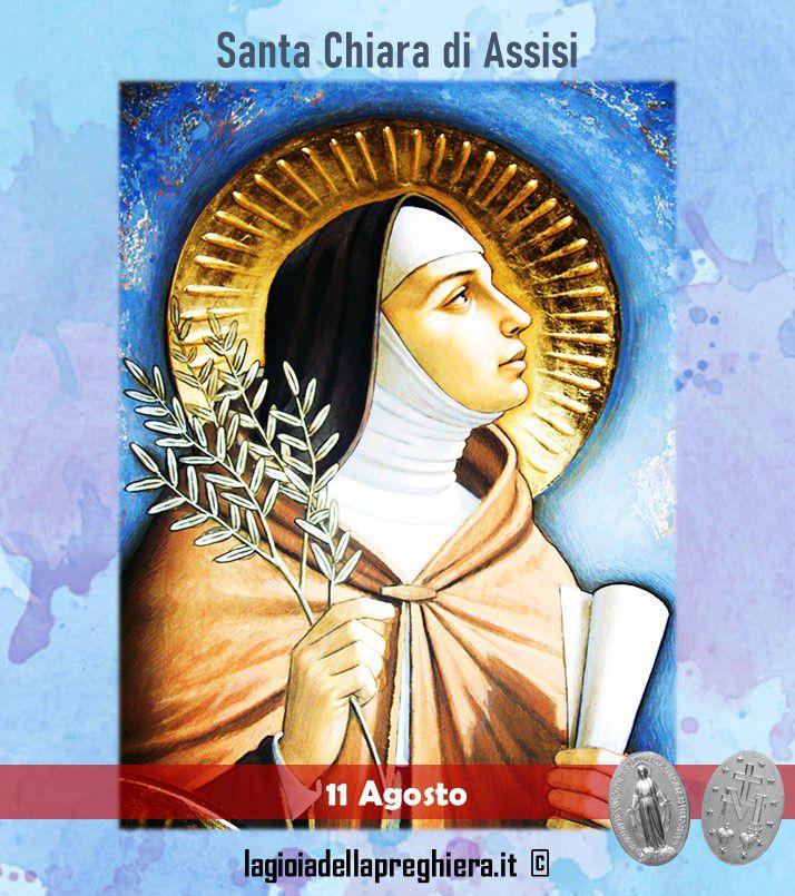 11 Agosto: Santa Chiara da Assisi - Preghiere e vita