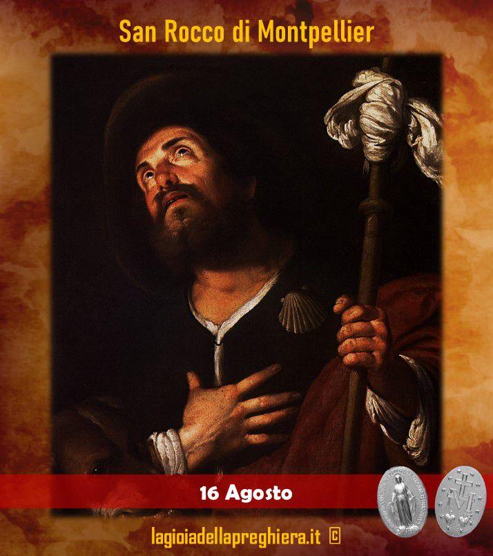 16 Agosto: San Rocco - Preghiere e vita