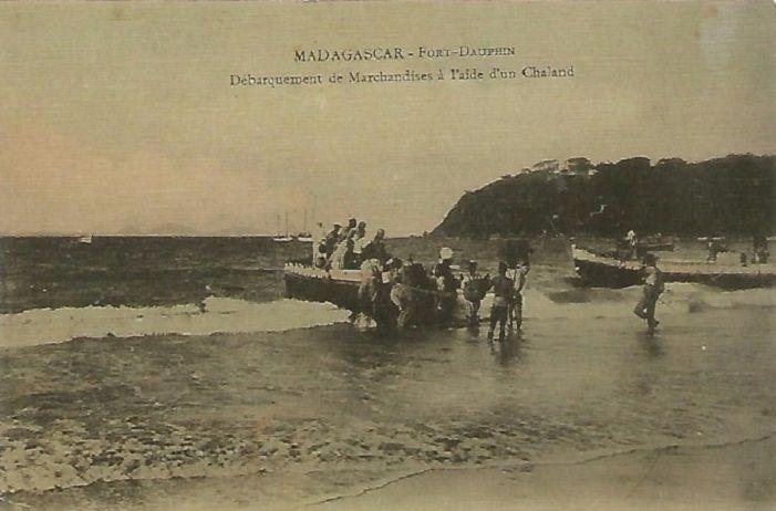 Fort Dauphin Débarquement de marchandises