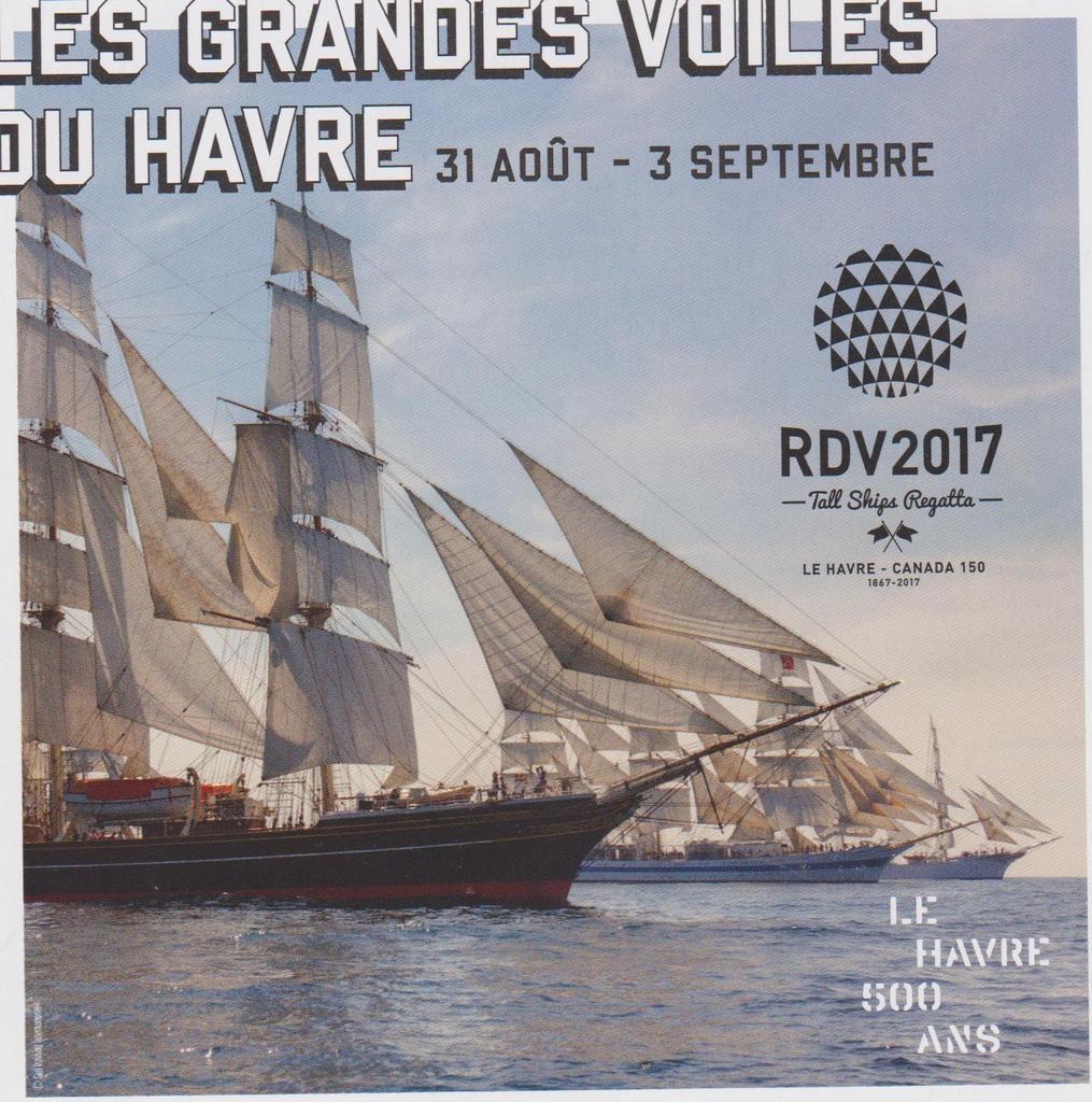 LES GRANDES VOILES DU HAVRE  - 31 AOUT  - 3 SEPTEMBRE 2017  - LE HAVRE 500 ANS