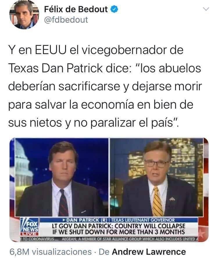 Dan Patrick, vicegobernador de Texas: Los abuelos deberían dejarse morir por el bien del país