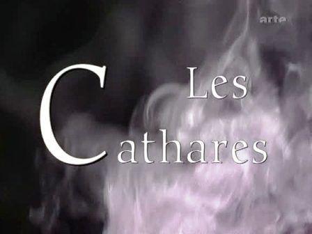 CATHARISME ET CATHARES : Présentation du cycle