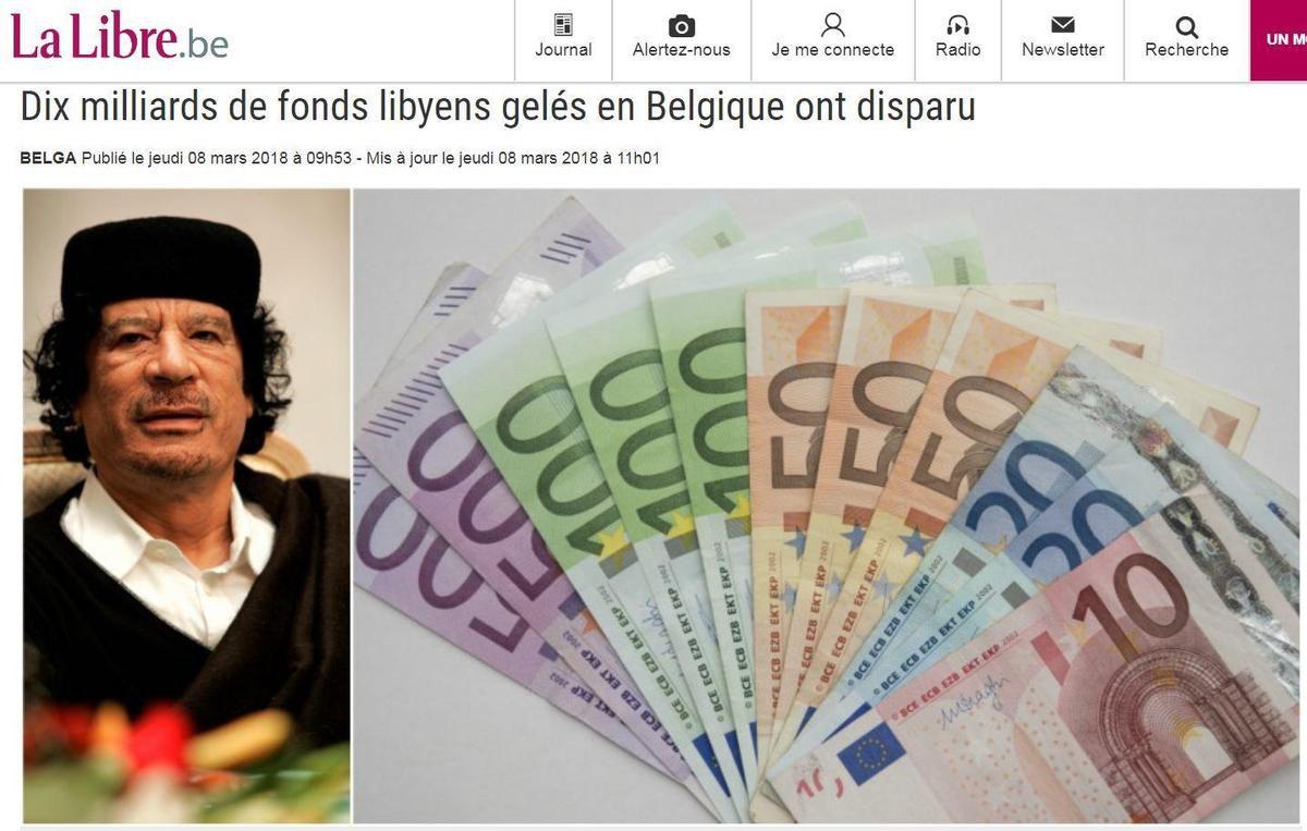 SCANDALE A BRUXELLES : DIX MILLIARDS DE FONDS LIBYENS GELES EN BELGIQUE ONT DISPARU !