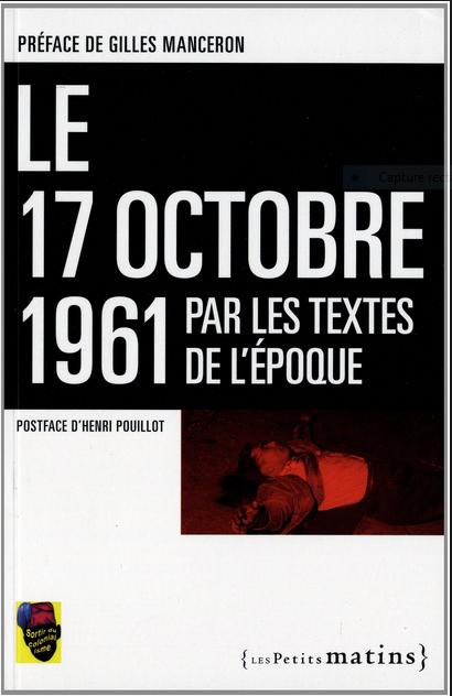(Vidéos) Cela c'est passé 17 octobre 1961, Crime d'État, Crime contre l'Humanité, crimes racistes d'une ratonnade géante par ordre de la République...Histoire de l'immigration, une Histoire de France !