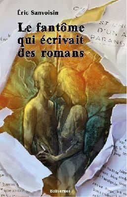 Encore un super avis sur LE FANTOME QUI ECRIVAIT DES ROMANS...