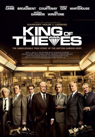 Gentlemen cambrioleurs (2018) King of Thieves