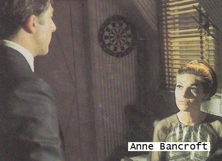 Anne Bancroft (Mrs. Robinson), Dustin Hoffman (Benjamin Braddock), Katharine Ross (Elaine Robinson
