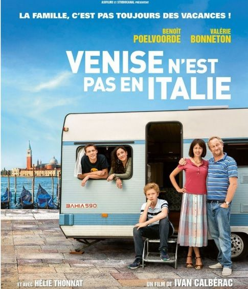 VENISE N'EST PAS EN ITALIE Benoît Poelvoorde, Valérie Bonneton, Helie Thonnas, Eugène Marcuse