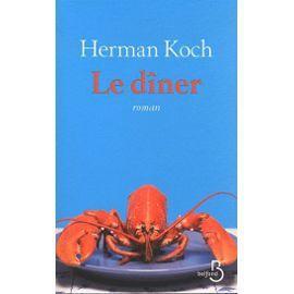 """Un livre surprenant : """"Le dîner"""" d'Herman Koch..."""
