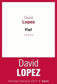 """Fief"" de David Lopez"