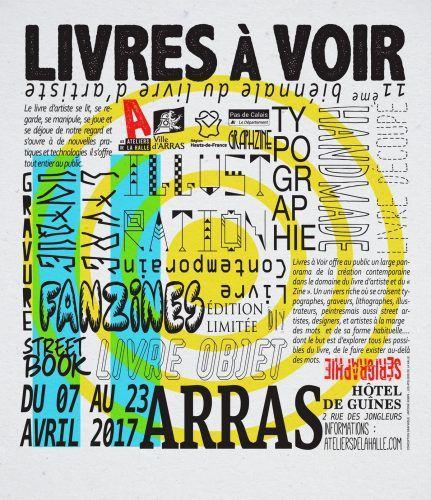 """11ème biennale du Livre d'artiste d'Arras, """"Livres à Voir 11"""" - Les Ateliers de la Halle"""