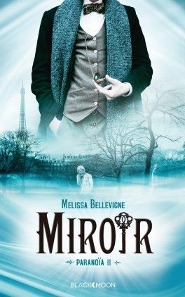 Miroir de Melissa Bellevigne