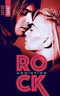 Rock Addiction de Sophie Dabat