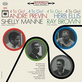 4 to GO! André PREVIN Herb ELLIS Ray BROWN Shelly MANNE