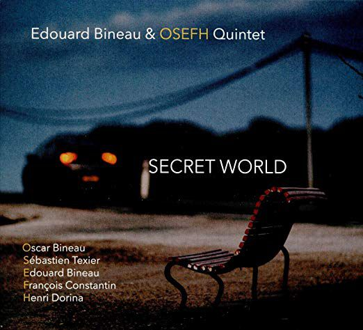 EDOUARD BINEAU & OSEFH QUINTET  SECRET WORLD