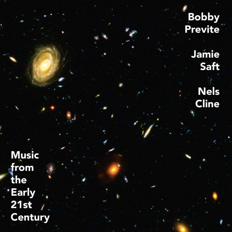 MUSIC FROM THE EARLY 21st CENTURY  PREVITE/ SAFT/ CLINE