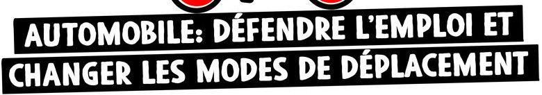 Automobile : défendre l'emploi et changer les modes de déplacement