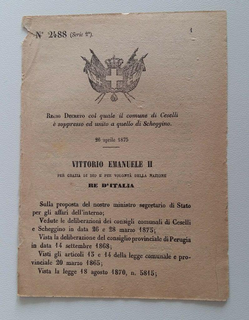 1875 - Decreto di soppressione del Comune di Ceselli e di unione a quello di Scheggino