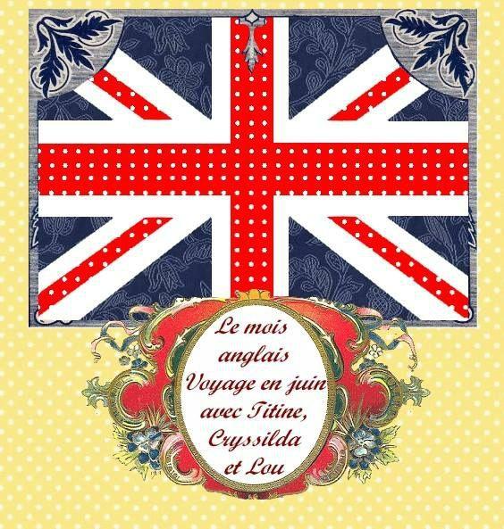 Le mois anglais chez Titine,  Cryssilda et Lou