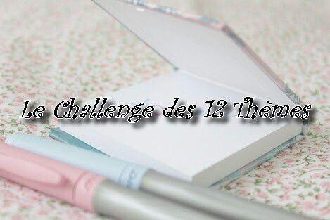 Le Challenge des 12 thèmes au Salon des précieuses !