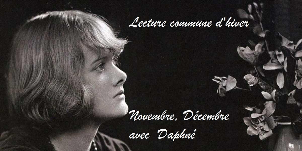 Lecture commune d'hiver : Novembre, Décembre avec Daphné