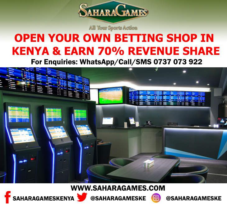 HOW TO OPEN A SAHARA GAMES BETTING SHOP , REQUIREMENTS FOR OPENING A