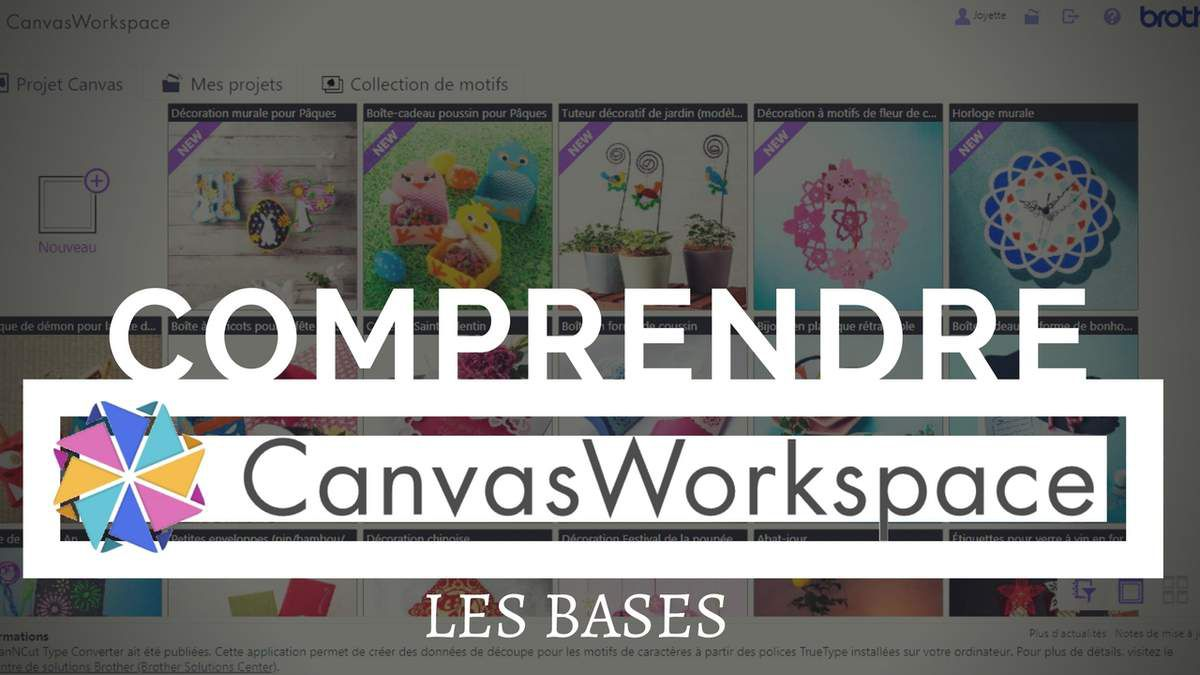 Programme - Canvas Workspace - Scan N Cut - Les bases - Edition