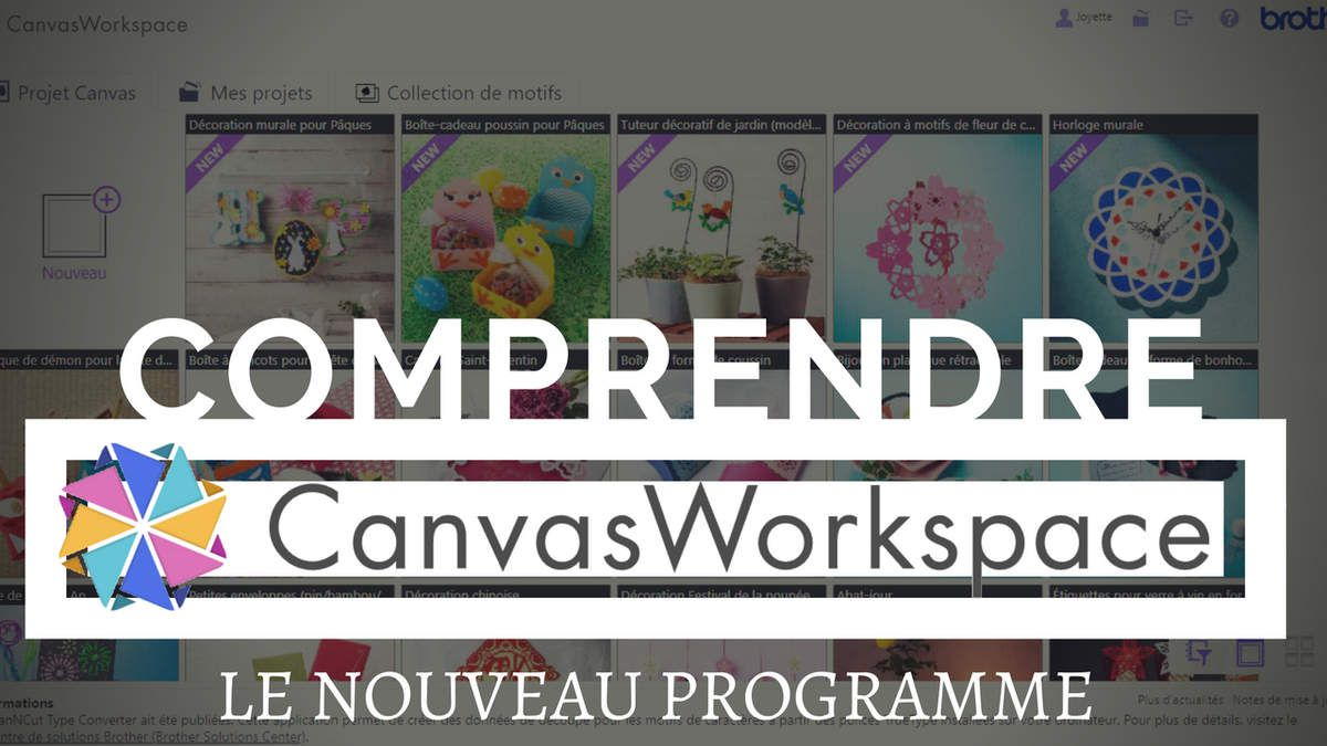 Canvas - Workspace - Programme - Scan N Cut - Comprendre - Apprendre - 2018 - Tutoriel