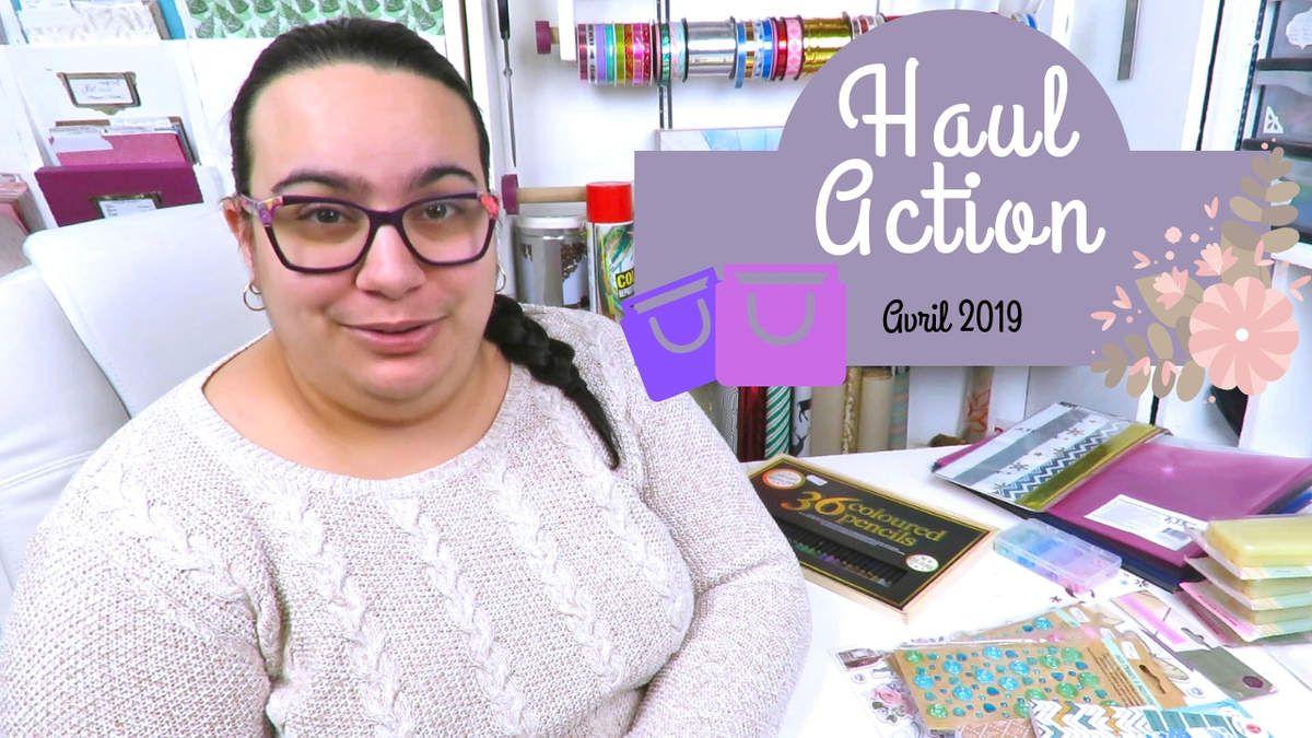HAUL - Haul - Action - Achats - Avril - Mai - 2019 - Papiers - Strass - Stickers - Cadeau - Attache Parisienne - Colle