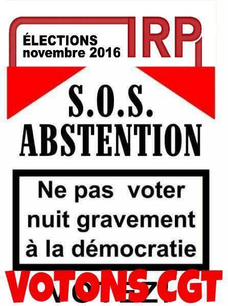 Votez CGT ne vous abstenez pas !