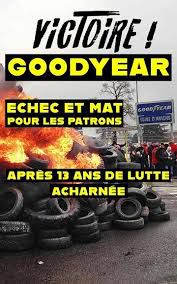 Victoire : Goodyear condamnée pour le licenciement abusif de 832 salariés de son usine d'Amiens