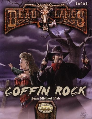 Deadlands Reloaded : Coffin Rock