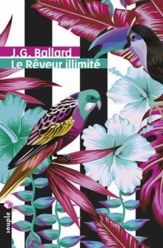 Le Rêveur illimité, de J.G. Ballard