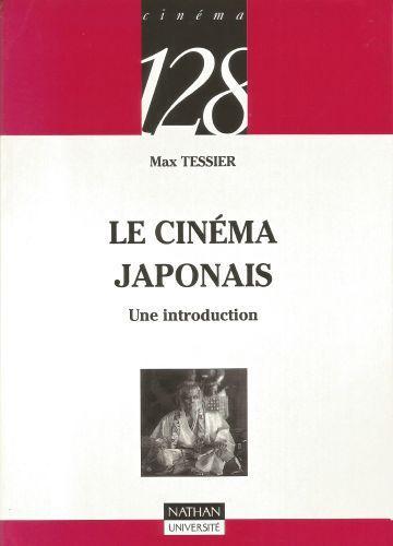 Le Cinéma japonais : une introduction, de Max Tessier