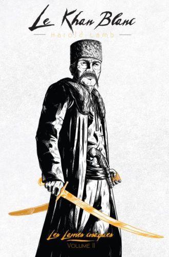 Le Khan blanc, de Harold Lamb